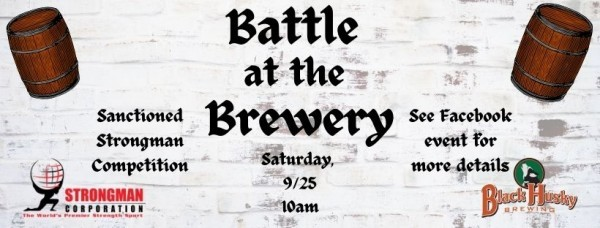 Battle at the Brewery - Sanctioned Strongman Competition